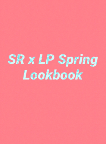 SR x LP Spring Lookbook!